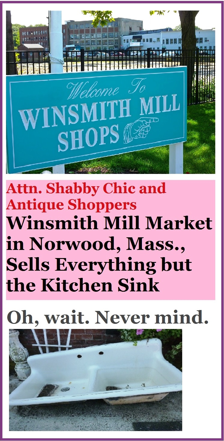 A hidden gem even amongst shabby chic and antique shoppers,  Winsmith Mill Market in Norwood, Mass., is located on a side street at a 27-acre complex that used to be a tannery mill. Open Fridays, Saturdays and Sundays.