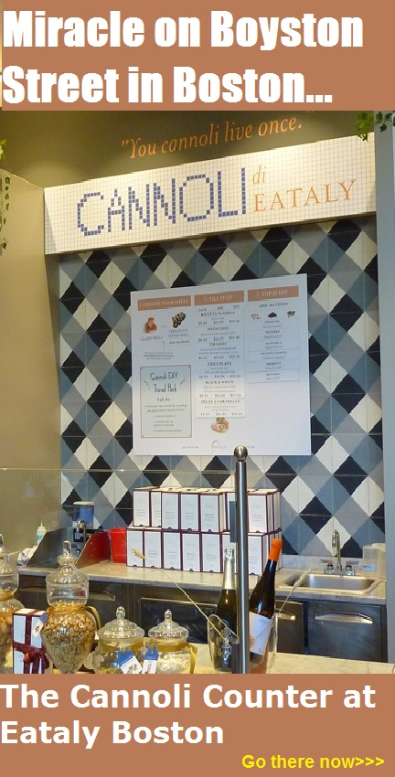 Miracles do exist -- like the Cannoli Counter at Eataly in Boston, Massachusetts.