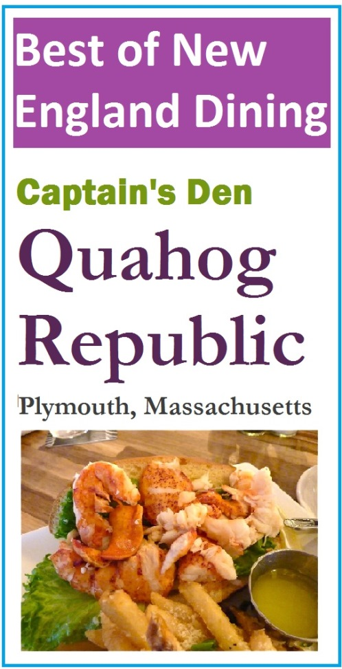Quahog Republic's Captains' Den in Plymouth, Massachusetts features some of the best New England clam chowder and lobsters rolls I've ever tasted in New England.