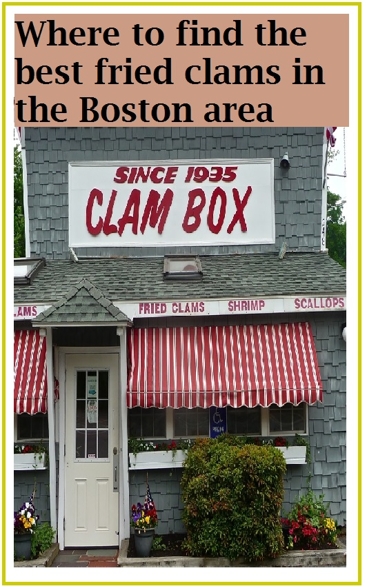 These Boston area clam shacks and restaurants serve the best fried clams.
