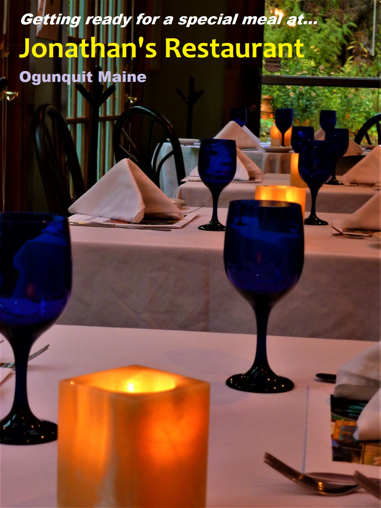 Finding a very special restaurant in Ogunquit, Maine...