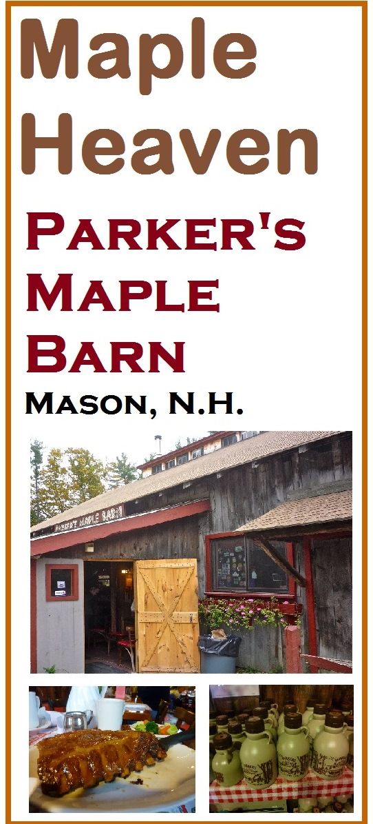 Parker's Maple Barn, Mason, N.H., features a cozy, rustic atmosphere and amazing maple-based meals, desserts and drinks.