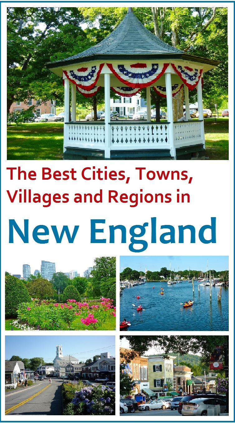 New England travel writer and book author Eric Hurwitz reveals the best New England cities, towns, villages and regions.