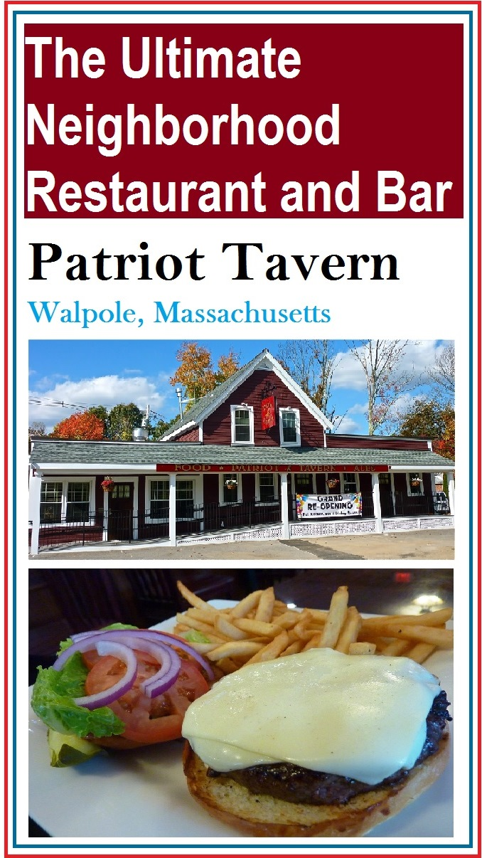 Classic neighborhood restaurant and bar: The Patriot Tavern in Walpole, Massachusetts.