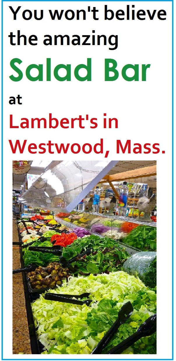 Lamberts in Westwood, Mass., features one of the best salad bars in the Boston area.