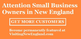 Get your small business permanently featured at VisitingNewEngland. New England businesses only. Must have a connection to New England travel like local attractions, shops, restaurants and cafes.