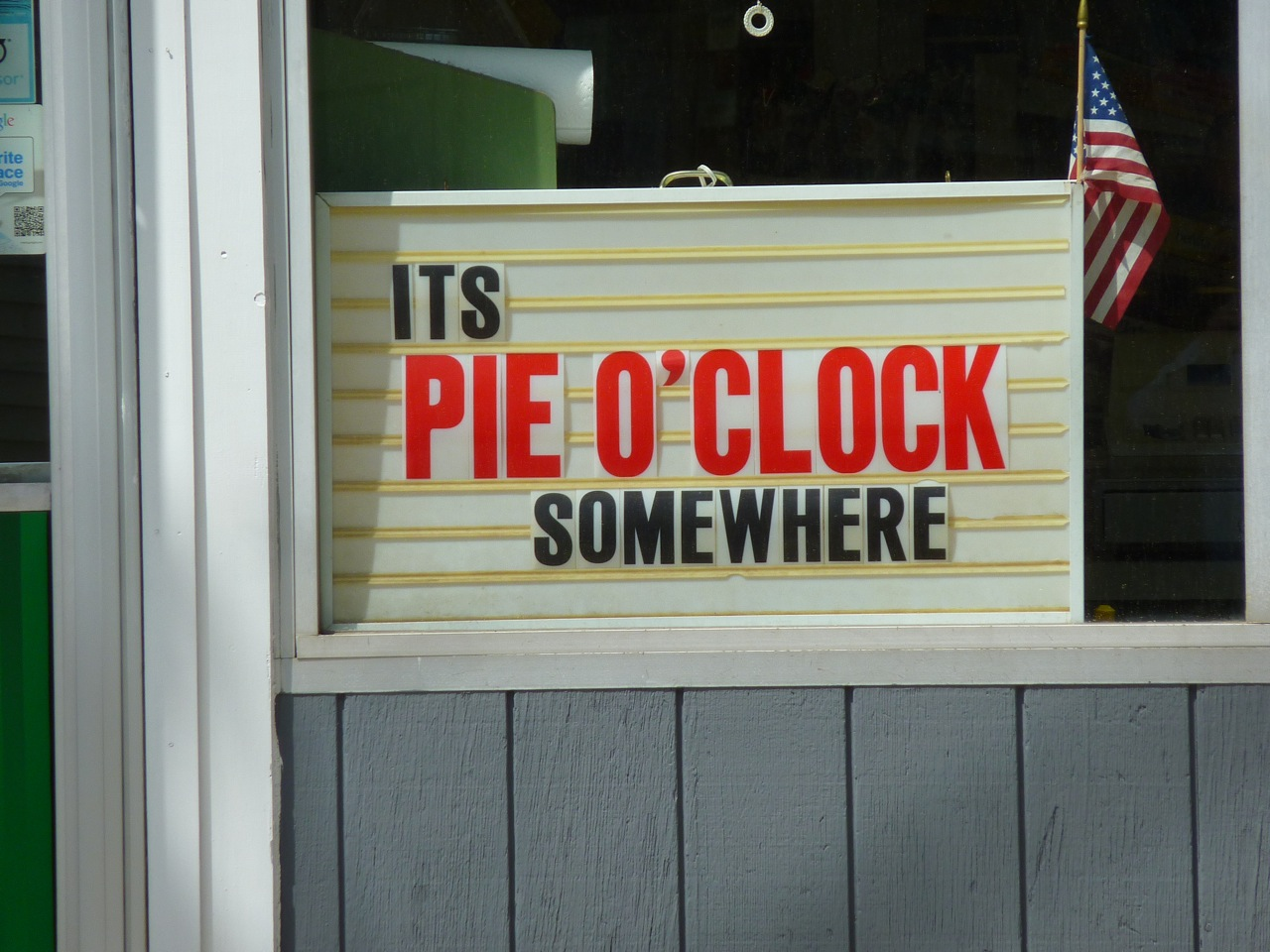 It's pie o'clock somewhere sign at Thwaites Market in Methuen, Mass.